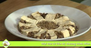 Món 112 – Đậu hũ hấp nấm